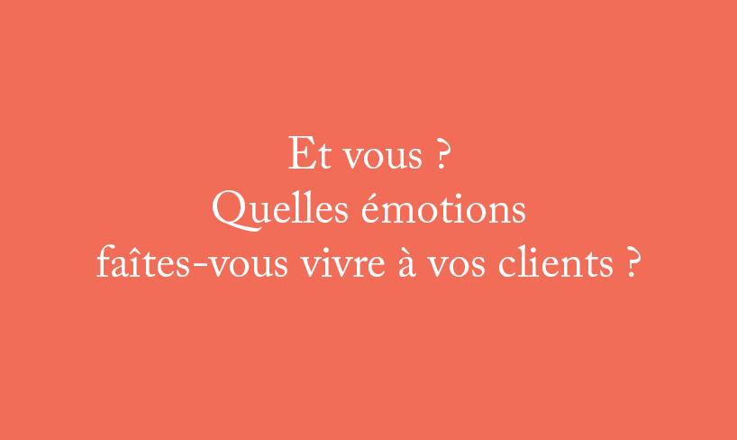 ET VOUS Quelles émotions